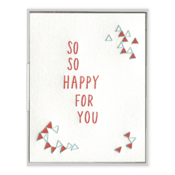 So So Happy For You Letterpress Greeting Card