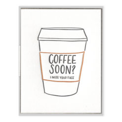 Coffee Soon? Letterpress Greeting Card