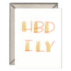 HBD ILY Letterpress Greeting Card with Envelope
